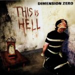 Dimension Zero – This is Hell