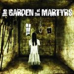 The Garden of the Martyrs - s/t