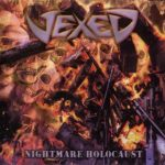 Vexed – Nightmare Holocaust