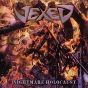 Vexed – Nightmare Holocaust