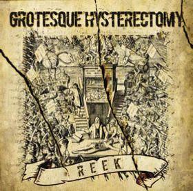 Grotesque Hysterectomy – Reek