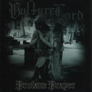 Vulture Lord – Profane Prayer