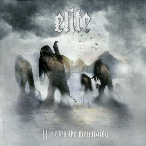 Elite – We Own the Mountains