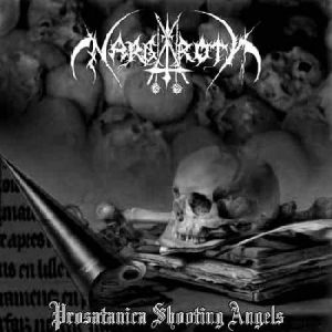 Nargaroth - Prosatanica Shooting Angels
