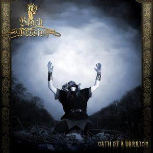 Black Messiah - Oath of a Warrior
