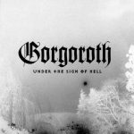 Gorgoroth – Under the Sign of Hell