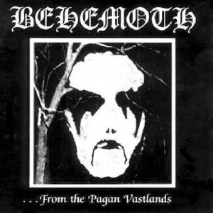 Behemoth - ...From the Pagan Vastlands